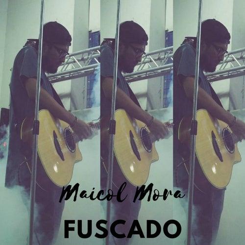 Fuscado de Maicol Mora
