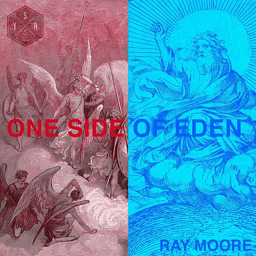 One Side of Eden von Ray Moore
