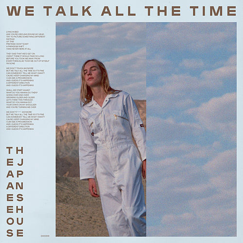 We Talk All The Time by The Japanese House