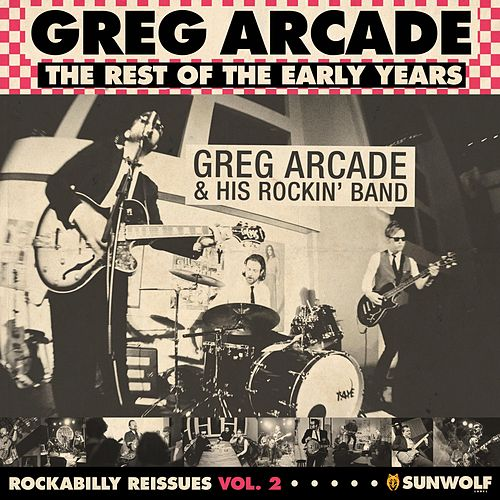Rockabilly Reissues Vol. 2: The Rest of the Early Years by Greg Arcade