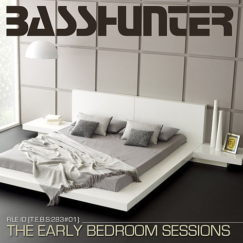 The Early Bedroom Sessions von Basshunter
