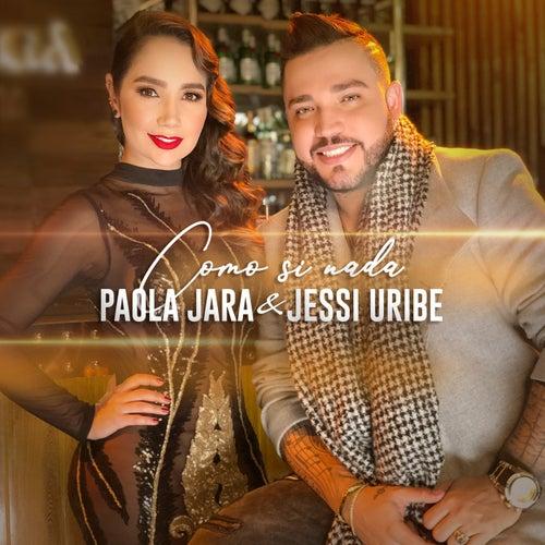 Como Si Nada de Jessi Uribe