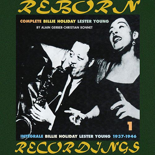 The Complete Billie Holiday-Lester Young Sessions, 1937-46  (HD Remastered) von Lester Young