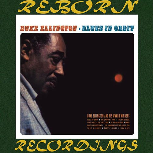 The Complete Blues In Orbit Sessions (HD Remastered) by Duke Ellington