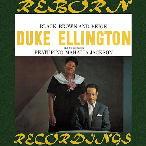 The Complete Black, Brown And Beige Sessions (HD Remastered) by Duke Ellington
