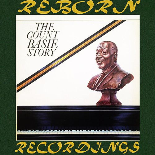 The Count Basie Story (Expanded, HD Remastered) by Count Basie