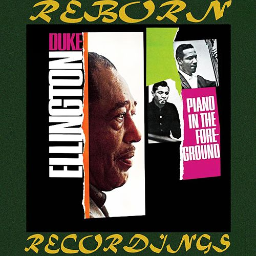 The Complete Piano in The Foreground Sessions (HD Remastered) by Duke Ellington