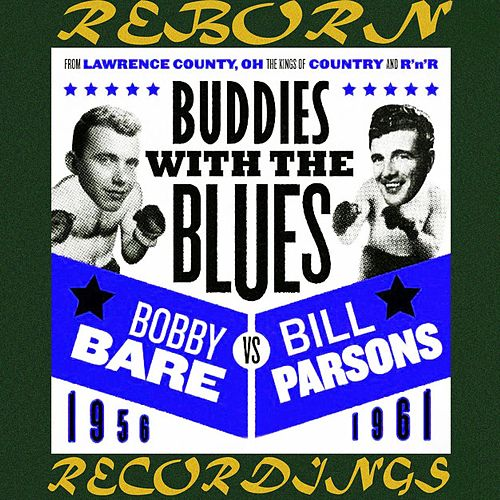 Buddies with the Blues 1956-1961 (HD Remastered) von Bobby Bare