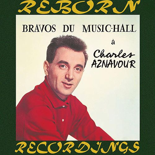 Bravos du Music-Hall (HD Remastered) de Charles Aznavour