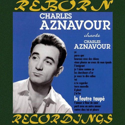 Le Feutre Taupé (HD Remastered) de Charles Aznavour
