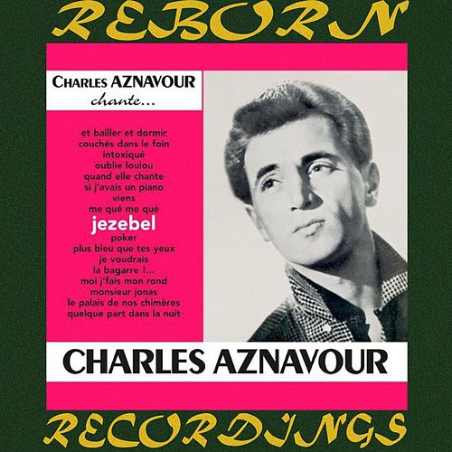 Jezebel (HD Remastered) de Charles Aznavour