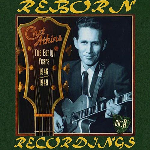 The Early Years 1946-1949 (HD Remastered) de Chet Atkins