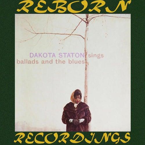 Dakota Staton Sings Ballads and the Blues (HD Remastered) von Dakota Staton