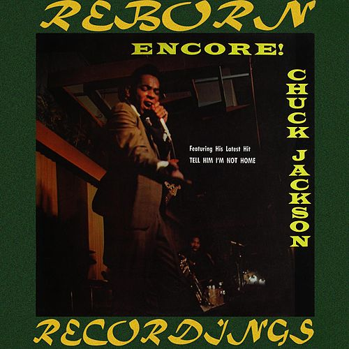 Encore (HD Remastered) by Chuck Jackson