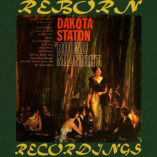 Round Midnight (HD Remastered) von Dakota Staton