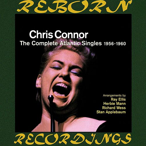 The Complete Atlantic Singles 1956-1960 (HD Remastered) de Chris Connor