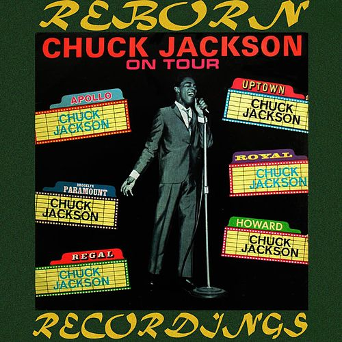 On Tour (HD Remastered) by Chuck Jackson