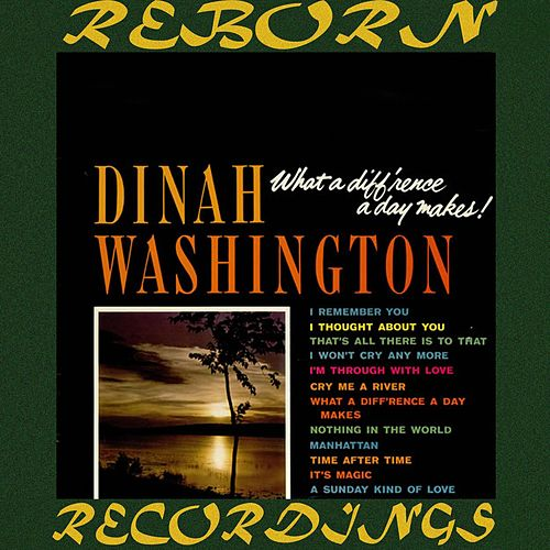 What a Diff'rence a Day Makes (HD Remastered) by Dinah Washington