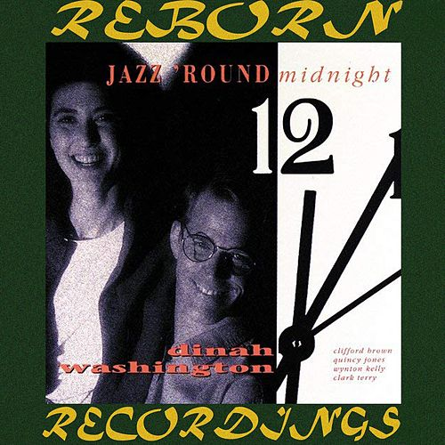 Jazz 'Round Midnight (HD Remastered) de Dinah Washington