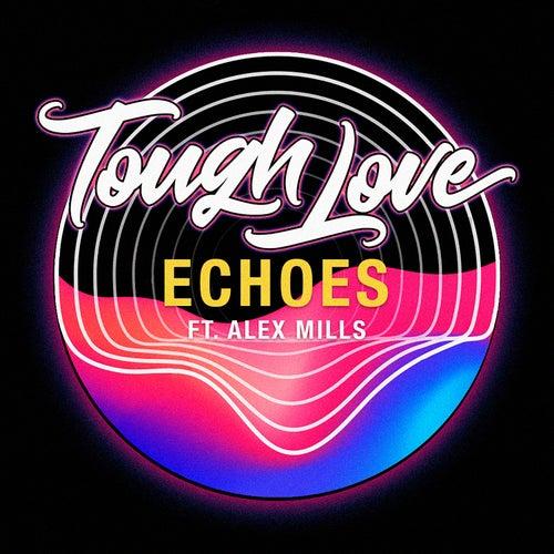 Echoes di Tough Love