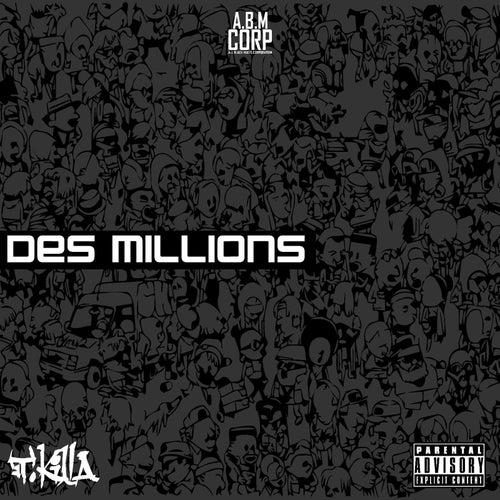 Des millions de T.Killa