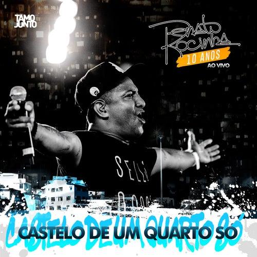 Castelo de um Quarto Só - Radio Edit Ao Vivo de Renato Da Rocinha