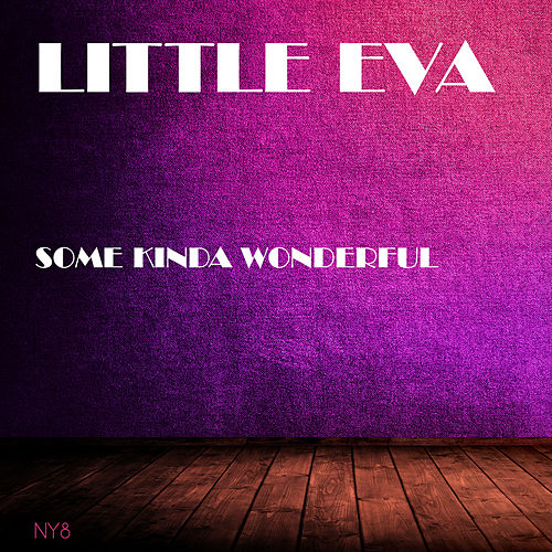 Some Kinda Wonderful di Little Eva
