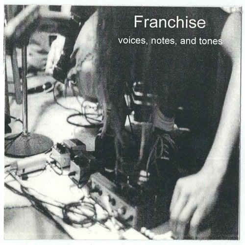 Voices, Notes, and Tones de The Franchise