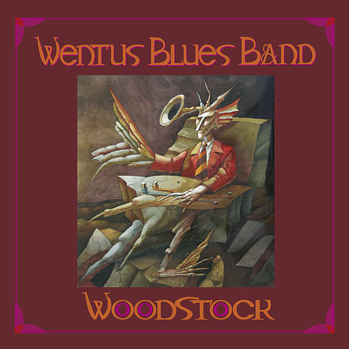 Woodstock by Wentus Blues Band