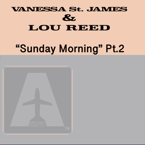 Sunday Morning, Pt.2 de Lou Reed Valeria St James