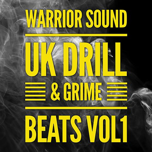 UK Drill & Grime Beats Vol1 by Warrior Sound