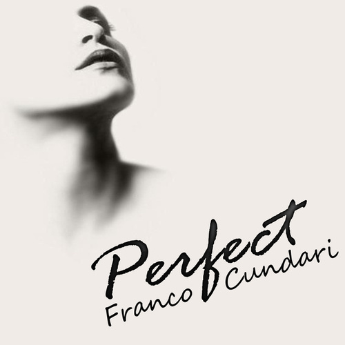 Perfect by Fran Cundari