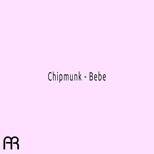 Bebe by Chipmunk