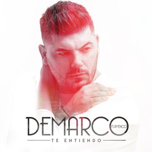 Te entiendo de Demarco Flamenco