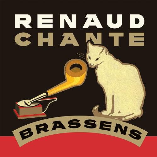 Chante Brassens by Renaud