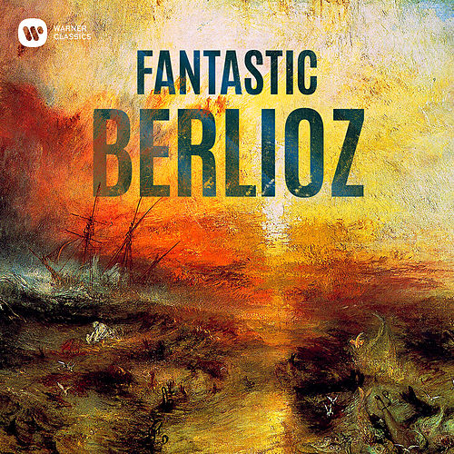 Fantastic Berlioz by Various Artists