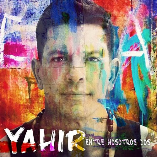 Entre Nosotros Dos by Yahir
