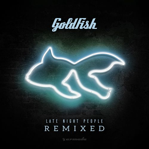 Late Night People (Remixes) von Goldfish