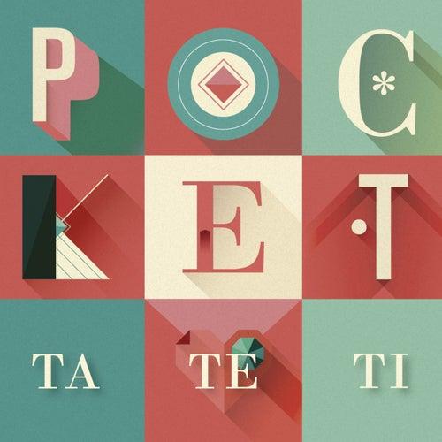 Ta Te T?? by Pocket