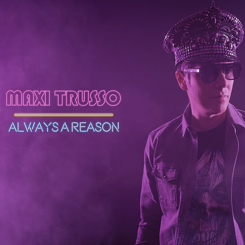 Always a Reason de Maxi Trusso