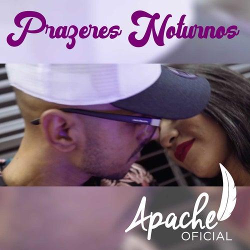 Prazeres Noturnos de Marcos Apache