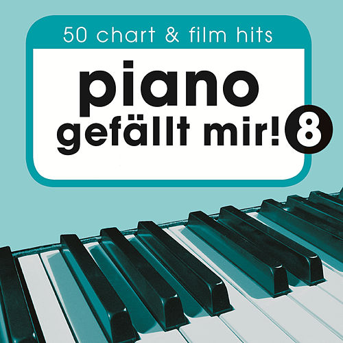 Piano gefällt mir! 50 Chart und Film Hits, Vol. 8 de Franky And The Moonwalkers