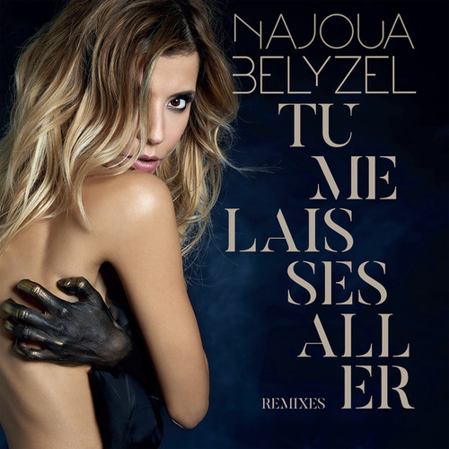 Tu me laisses aller by Najoua Belyzel