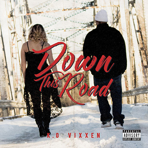 Down This Road by K.O