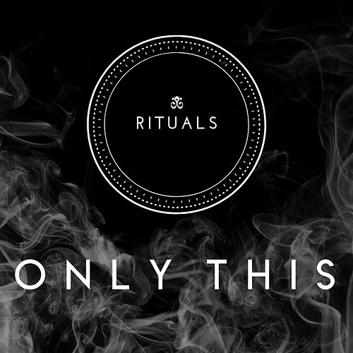 Only This de The Rituals