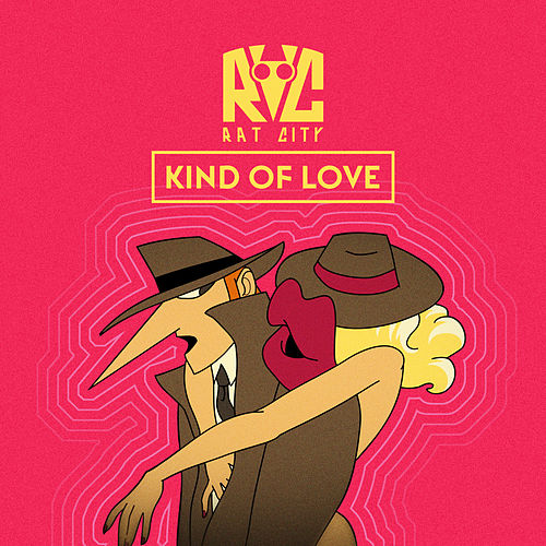 Kind of Love (feat. Isak Heim) by Rat City