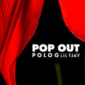 Pop Out (feat. Lil TJay) by Polo G