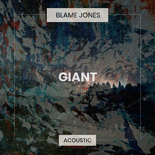 Giant (Acoustic) de Blame Jones