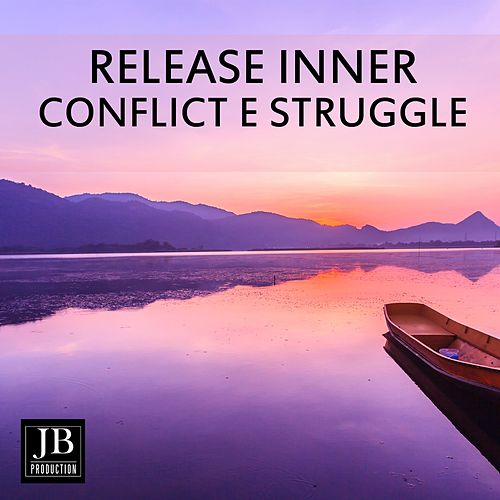 Release Inner Conflict & Struggle de Fly Project