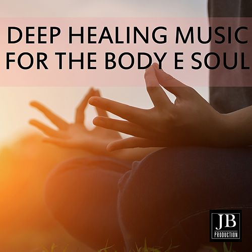 Deep Healing Music For The Body & Soul de Fly Project